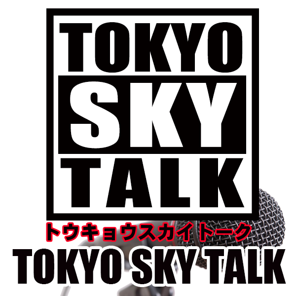 TOKYO SKY TALK